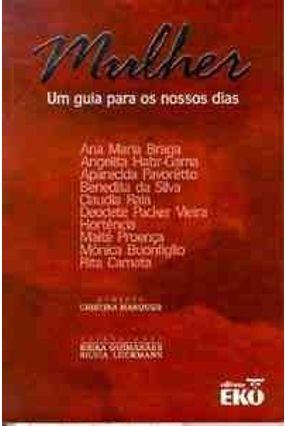 Mulher - Um Guia P/ Os Nossos Dias - Marques,Cristina pdf epub