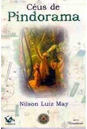 Ceus de Pindorama - Serie Narrativas - May,Nilson Luiz pdf epub