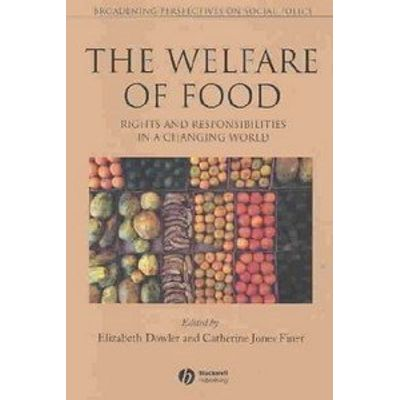 Welfare Of Food - Rights And Responsibilities In A Changing World