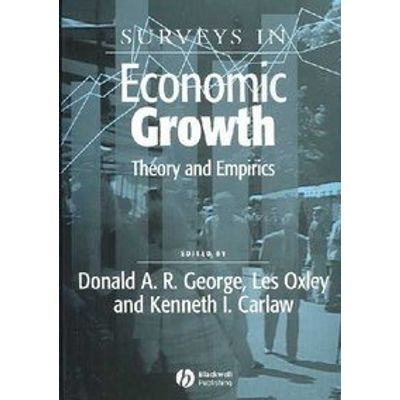 Surveys In Economic Growth - Theory And Empirics