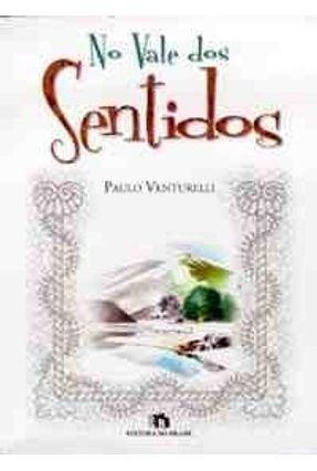 No Vale dos Sentidos - Venturelli,Paulo pdf epub