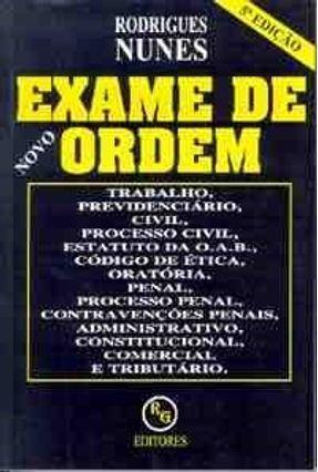 Exame de Ordem 5 Ed. - Nunes,Rodrigues | Tagrny.org