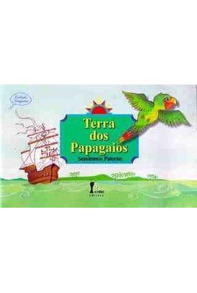 Terra dos Papagaios - Col . Imaginar - Paterno,Semiramis | Hoshan.org