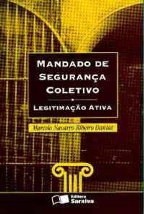 Mandado de Seguranca Coletivo Legitimac Ativa - R.dantas,Marcelo  Navarro | Nisrs.org