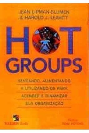 Hot Groups - Semeando Alimentando e Utilizand - Blumen,Jean Lipman | Nisrs.org