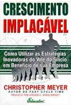 Crescimento Implacável - Meyer,Christopher | Tagrny.org