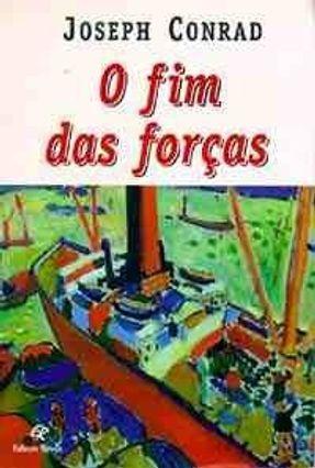 O Fim das Forcas - Conrad, Joseph pdf epub