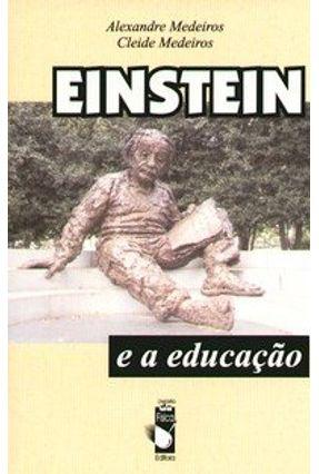 Einstein e a Educação - Medeiros,Alexandre   Tagrny.org