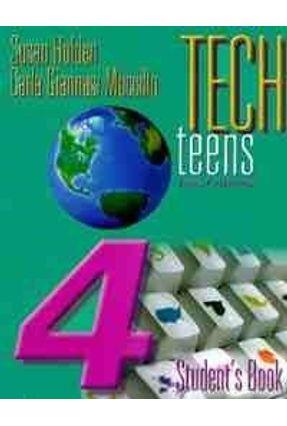Tech Teens Student's Book 4 - Holden,Susan | Hoshan.org