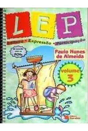 Lep - Leitura Expressão Participação - 3ª Série - Almeida,Paulo Nunes de | Hoshan.org
