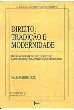 Direito: Tradicao e Modernidade - De Cicco,Claudio | Hoshan.org