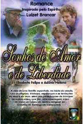 Sonhos de Amor e de Liberdade - Felipe,Elisabete   Hoshan.org