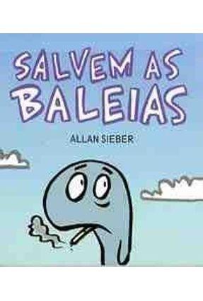 Salvem as Baleias - Col. Fliptum - Sieber,Allan | Nisrs.org