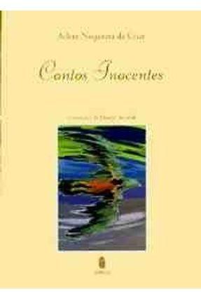 Contos Inocentes - Cruz,Arlete Nogueira da | Tagrny.org