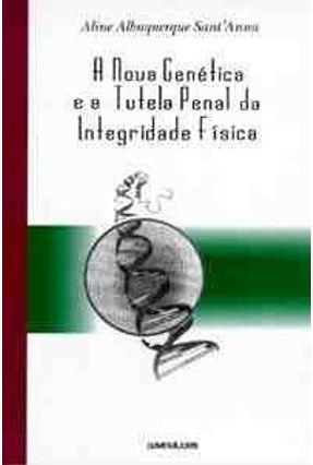 A Nova Genetica e a Tutela Penal Integrd Fisi - Sant'anna,Aline Albuquerque | Hoshan.org