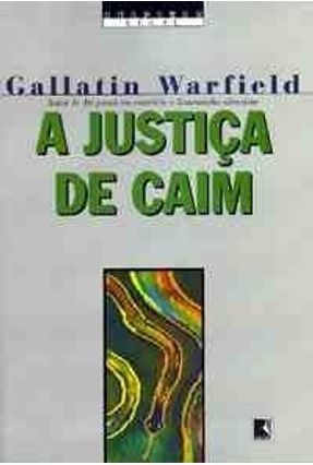 A Justica de Caim - Warfield,Gallatin   Tagrny.org