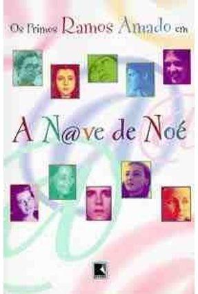 A Nave de Noe - Amado,Primos Ramos | Hoshan.org