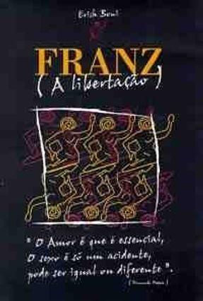 Franz ( A Libertacao ) - Boni,Erich pdf epub