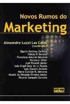 Novos Rumos do Marketing - Las Casas,Alexandre Luzzi | Hoshan.org