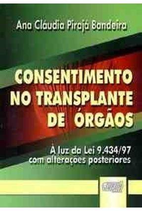 Consentimento no Transplante de Órgãos - Bandeira,Ana Claudia Piraja | Tagrny.org