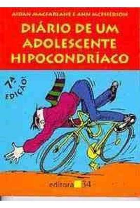 Diário de um Adolescente Hipocondríaco - Macfarlane,Aidan Macfarlane,Aidan   Hoshan.org