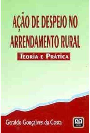 Acao de Despejo no Arrendamento Rural - Costa,Geraldo Goncalves da | Tagrny.org