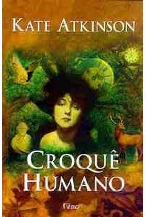 Croque Humano - Atkinson,Kate | Tagrny.org