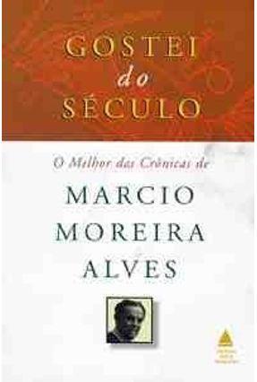Gostei do Seculo - Alves,Marcio Moreira pdf epub