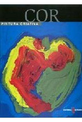 Pintura Criativa - Cor - Asuncion,Josep Guasch,Gemma pdf epub