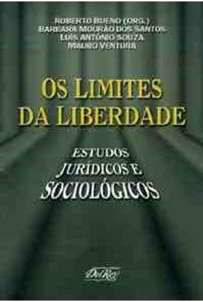 Os Limites da Liberdade - Bueno,Roberto pdf epub