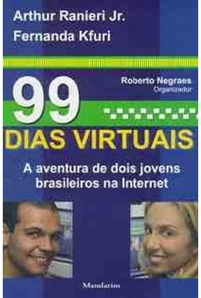 99 Dias Virtuais - Jr,Arthur Ranieri | Tagrny.org