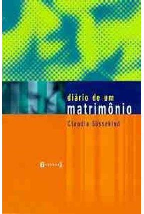 Diario de um Matrimonio - Sussekind,Claudia pdf epub