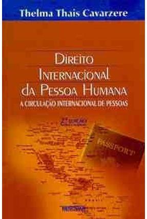Direito Internacional da Pessoa Humana 2ed - Cavarzere,Thelma Thais | Tagrny.org
