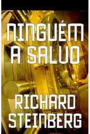 Ninguem a Salvo - Steinberg,Richard pdf epub