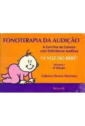 Fonoterapia da Audicao - Volume 1 - Martinez,Zulmira Osorio   Hoshan.org