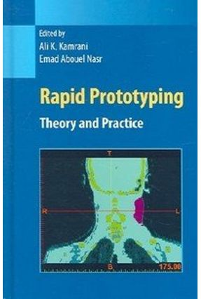 Rapid Prototyping - Naser,Emad Abouel Kamrani,Ali, Ph.D. | Tagrny.org