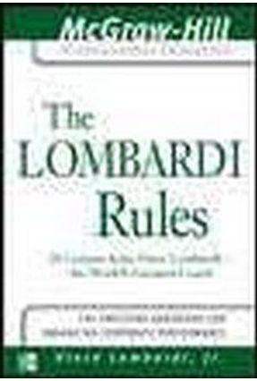 The Lombardi Rules - Lombardi,Vince Lombardi,Vince   Tagrny.org