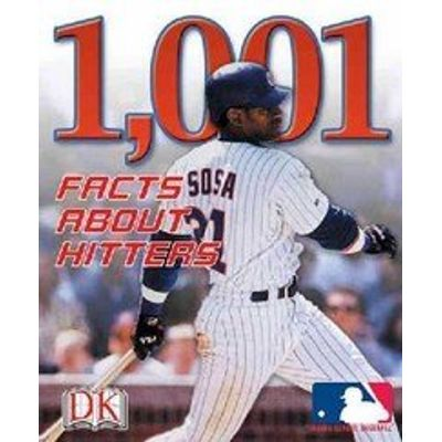 MLB 1,001 Facts About Hitters
