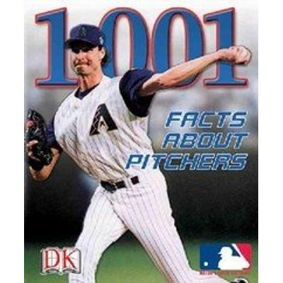 Mlb 1,001 Facts About Pitchers