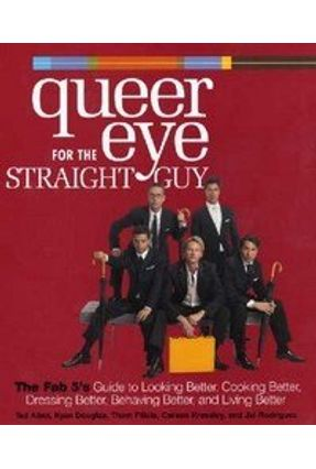 Queer Eye for the Straight Guy - Kressley,Carson Rodriguez,Jai Filicia,Thom Douglas,Kyan Allen,Ted | Hoshan.org
