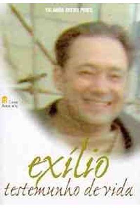 Exilio - Testemunho de Vida - Pires,Yolanda Avena | Nisrs.org