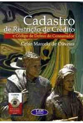 Cadastro de Restricao de Credito Cod.def.cons - Oliveira,Celso Marcelo de pdf epub