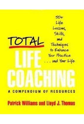 Total Life Coaching - Williams,Patrick Thomas,Lloyd J. | Tagrny.org