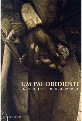 Um Pai Obediente - Sharma,Akhil | Tagrny.org
