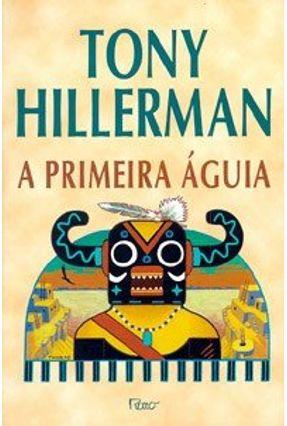 A Primeira Aguia - Hillerman,Tony pdf epub