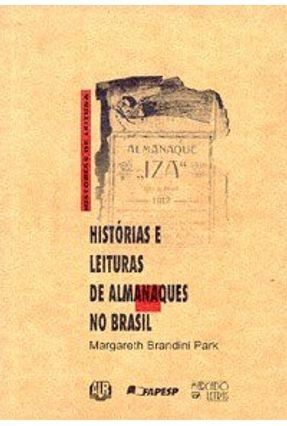 Historias e Leituras de Almanaques no Brasil - Park,Margareth Brandini | Tagrny.org