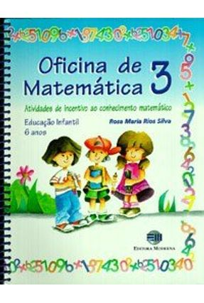 Oficina de Matematica 3 - Ativid de Incentivo - Silva,Rosa Maria Rios pdf epub
