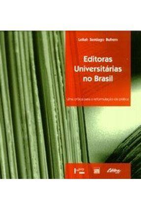 Editoras Universitarias no Brasil - Bufrem,Leilah Santiago   Hoshan.org