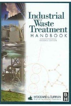 Industrial Waste Treatment Handbook 2E - Woodard &   Tagrny.org