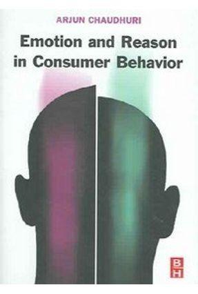 Emotion & Reason In Consumer Behavior - CHAUDHURI | Tagrny.org